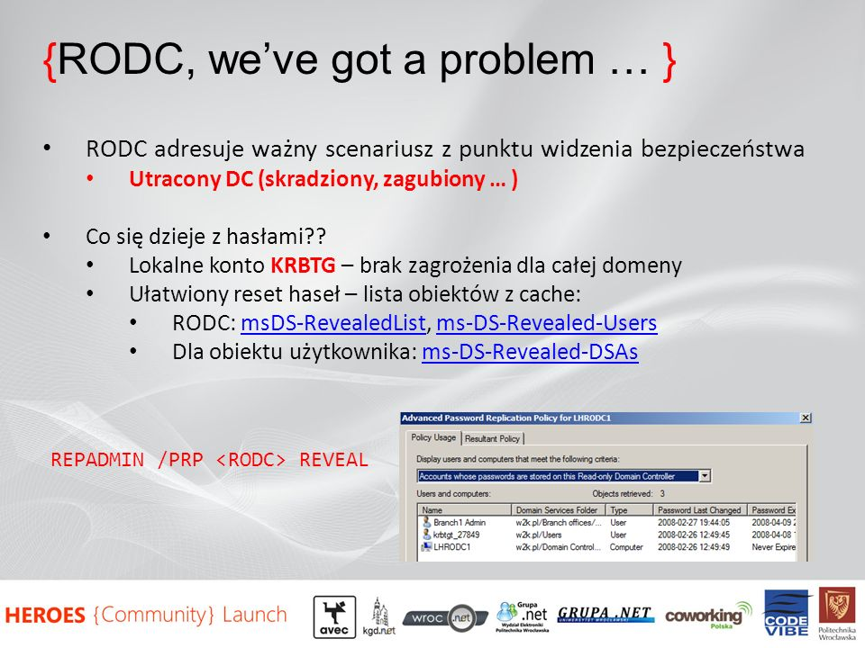 {RODC, we've got a problem … }