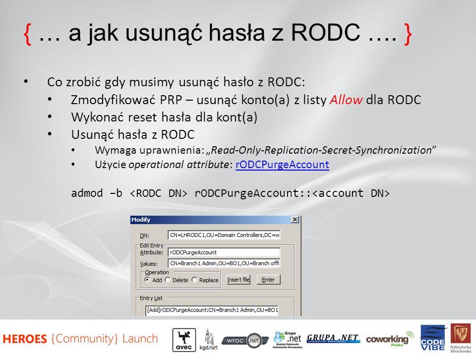 { … a jak usunąć hasła z RODC …. }