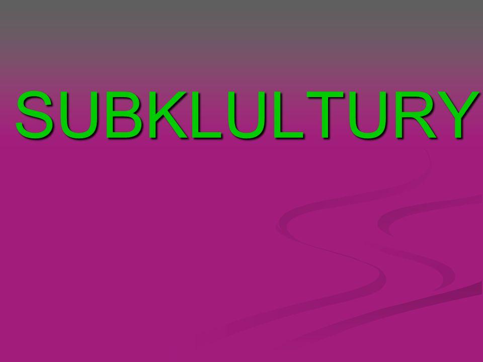 SUBKLULTURY