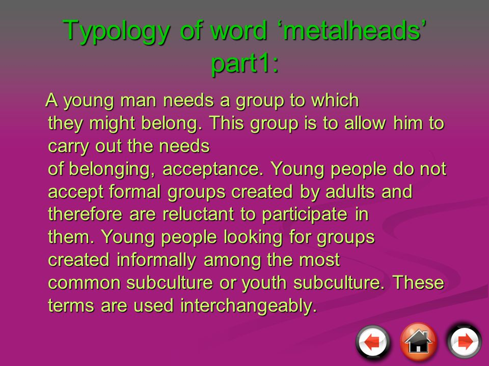 Typology of word 'metalheads' part1: