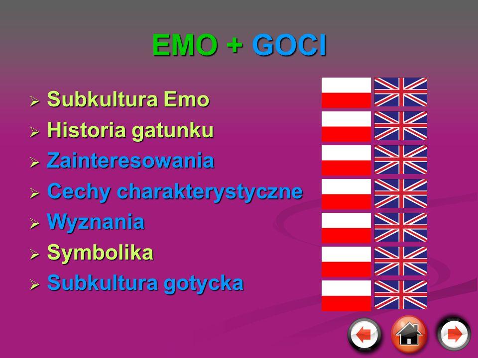 EMO + GOCI Subkultura Emo Historia gatunku Zainteresowania