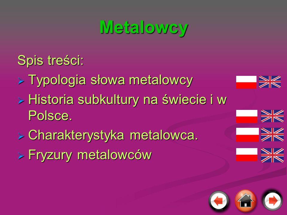 Metalowcy Spis treści: Typologia słowa metalowcy