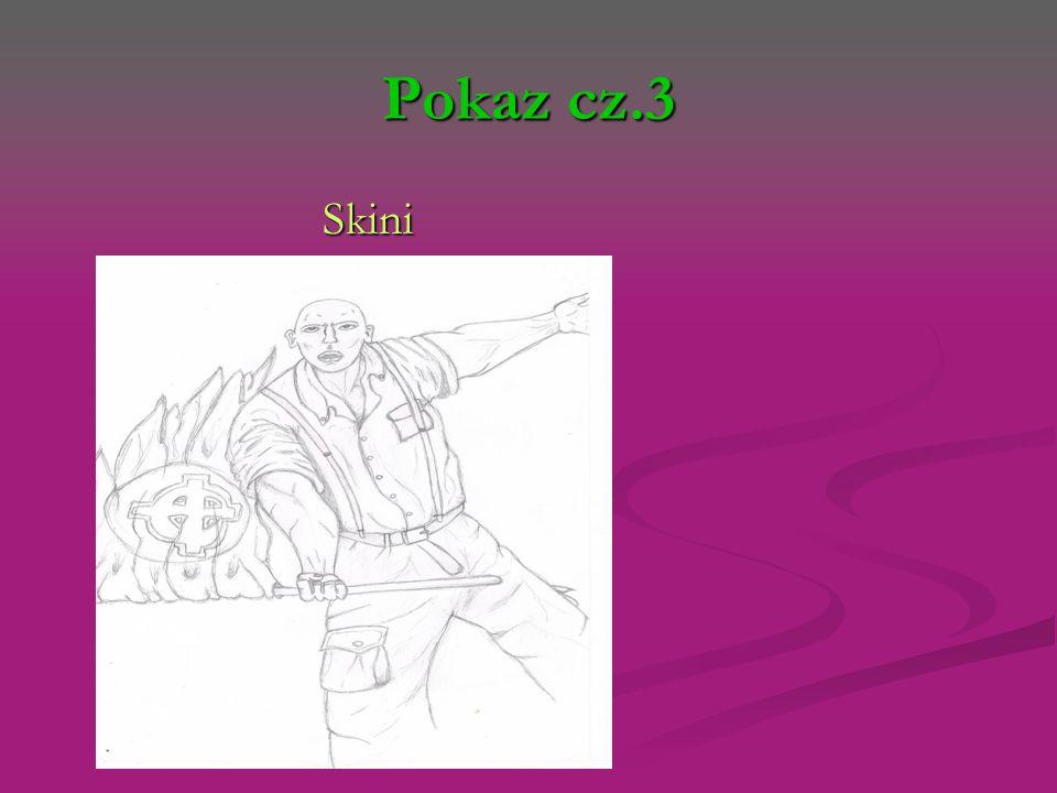 Pokaz cz.3 Skini