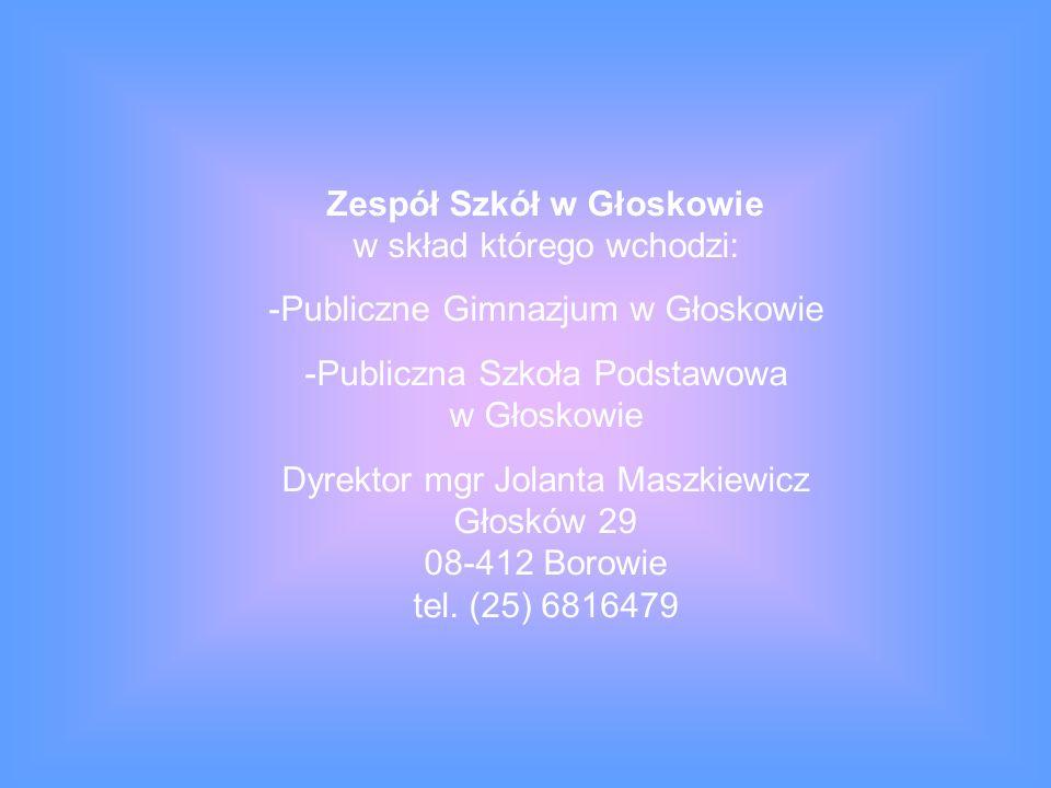 Zespół Szkół w Głoskowie w skład którego wchodzi: