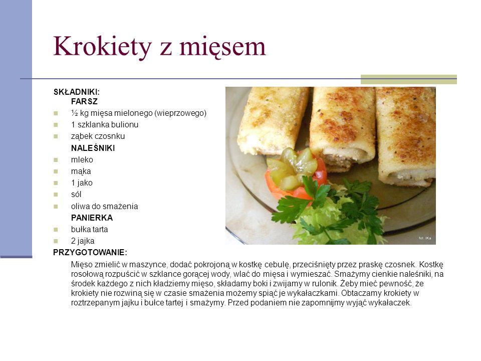 Krokiety z mięsem SKŁADNIKI: FARSZ ½ kg mięsa mielonego (wieprzowego)