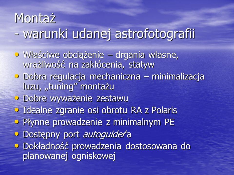 Montaż - warunki udanej astrofotografii