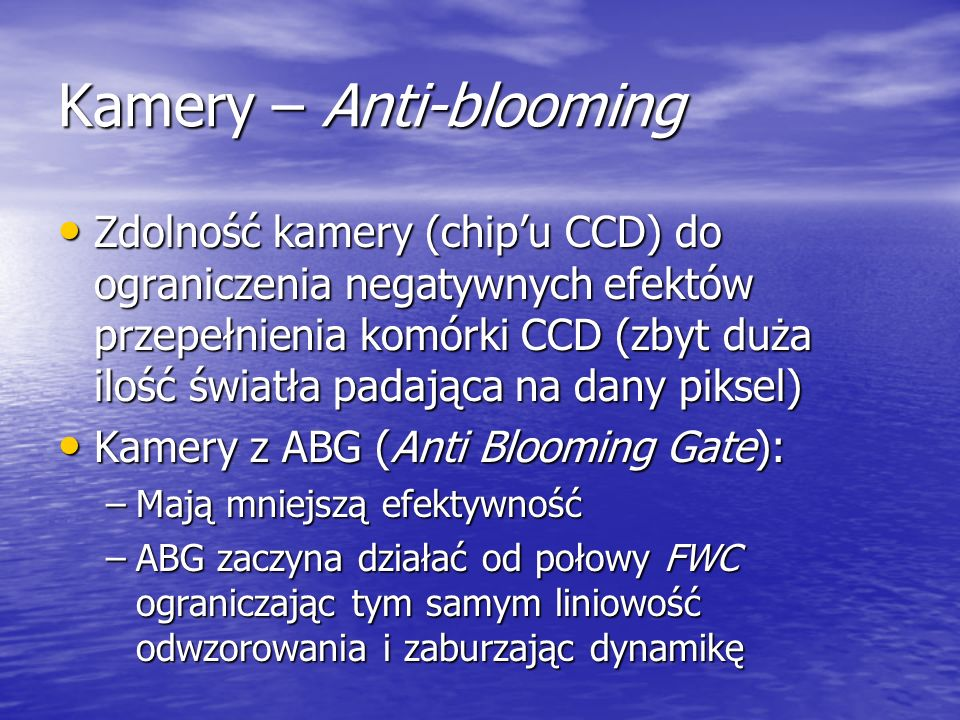 Kamery – Anti-blooming