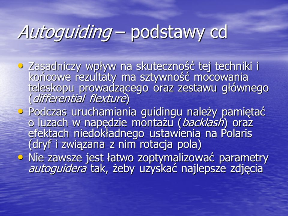 Autoguiding – podstawy cd