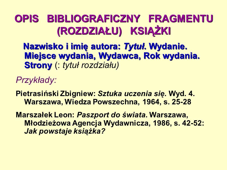 OPIS BIBLIOGRAFICZNY FRAGMENTU (ROZDZIAŁU) KSIĄŻKI