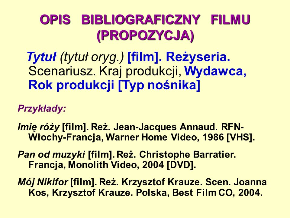 OPIS BIBLIOGRAFICZNY FILMU (PROPOZYCJA)