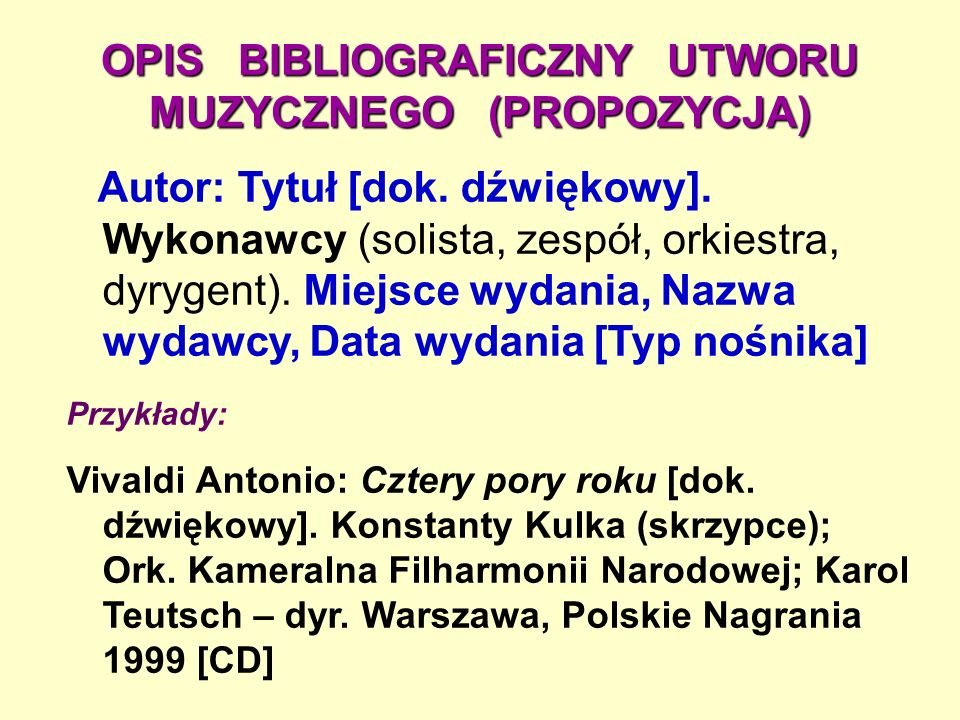 OPIS BIBLIOGRAFICZNY UTWORU MUZYCZNEGO (PROPOZYCJA)