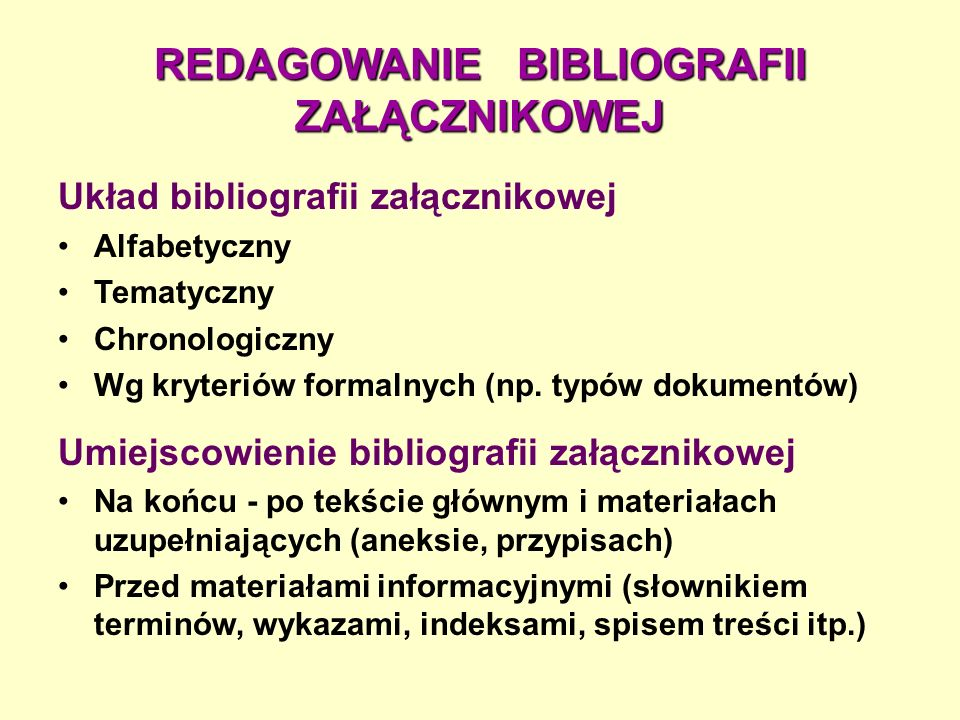 REDAGOWANIE BIBLIOGRAFII ZAŁĄCZNIKOWEJ