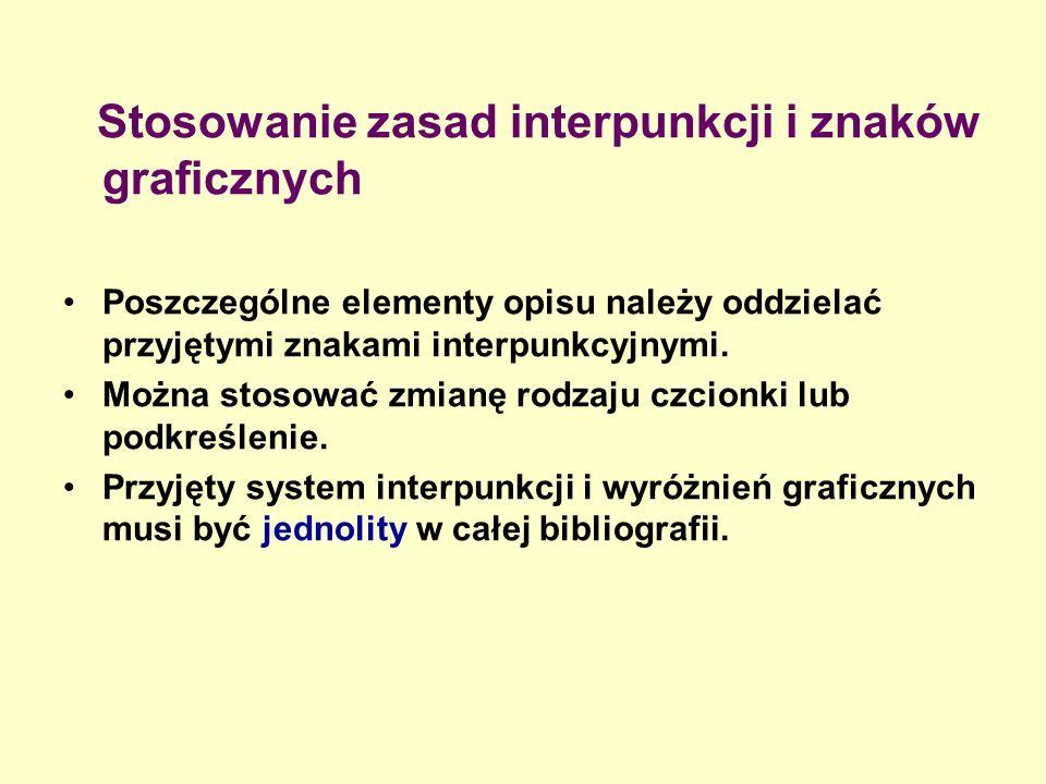 Stosowanie zasad interpunkcji i znaków graficznych