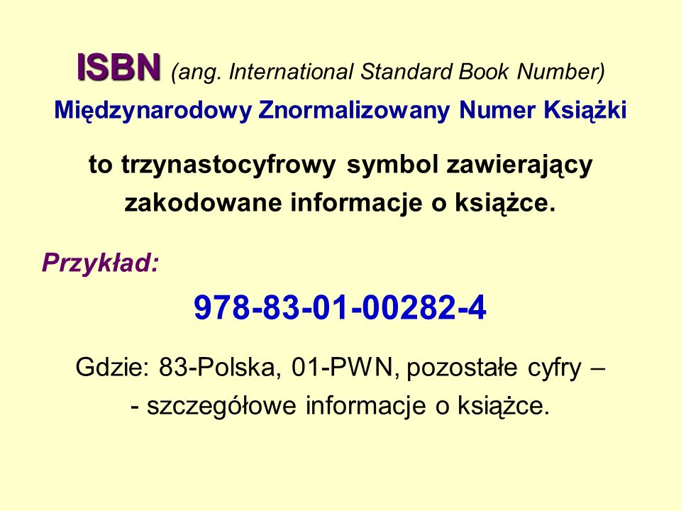ISBN (ang. International Standard Book Number)