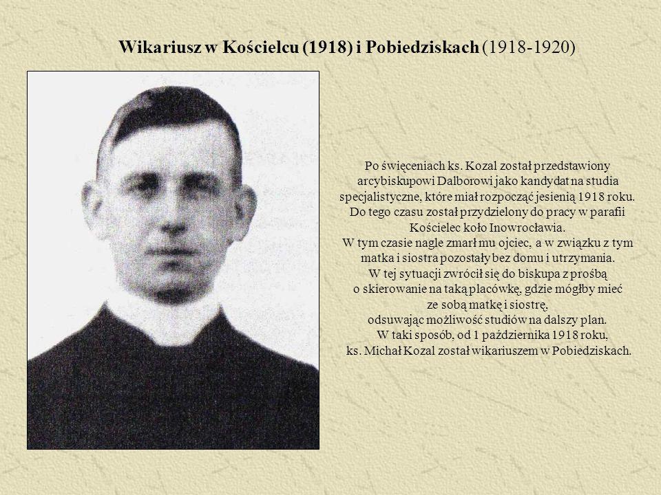 Wikariusz w Kościelcu (1918) i Pobiedziskach (1918-1920)
