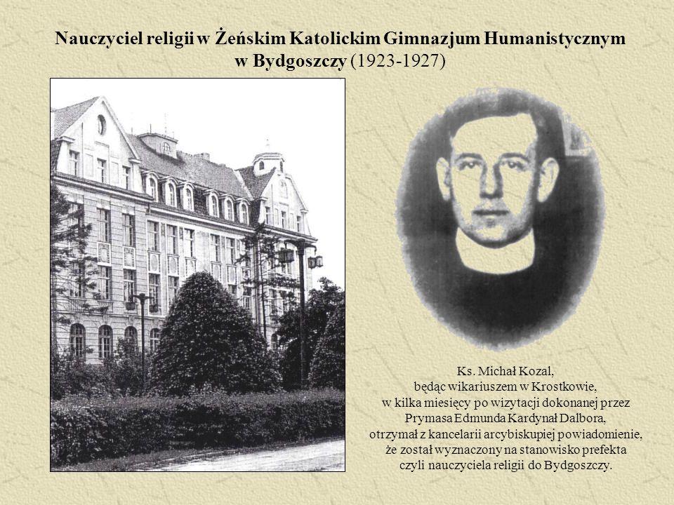 Nauczyciel religii w Żeńskim Katolickim Gimnazjum Humanistycznym w Bydgoszczy (1923-1927)