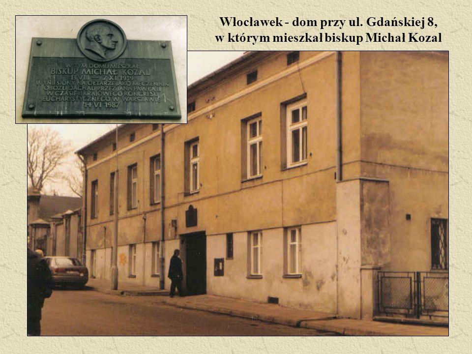 Włocławek - dom przy ul. Gdańskiej 8, w którym mieszkał biskup Michał Kozal