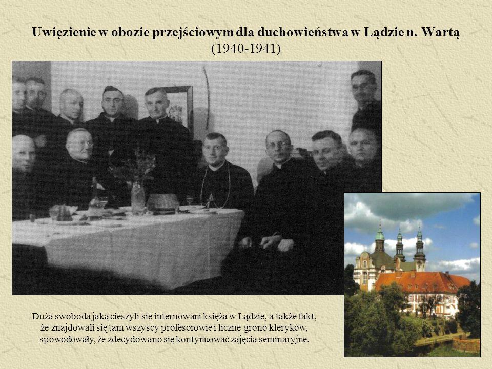 Uwięzienie w obozie przejściowym dla duchowieństwa w Lądzie n