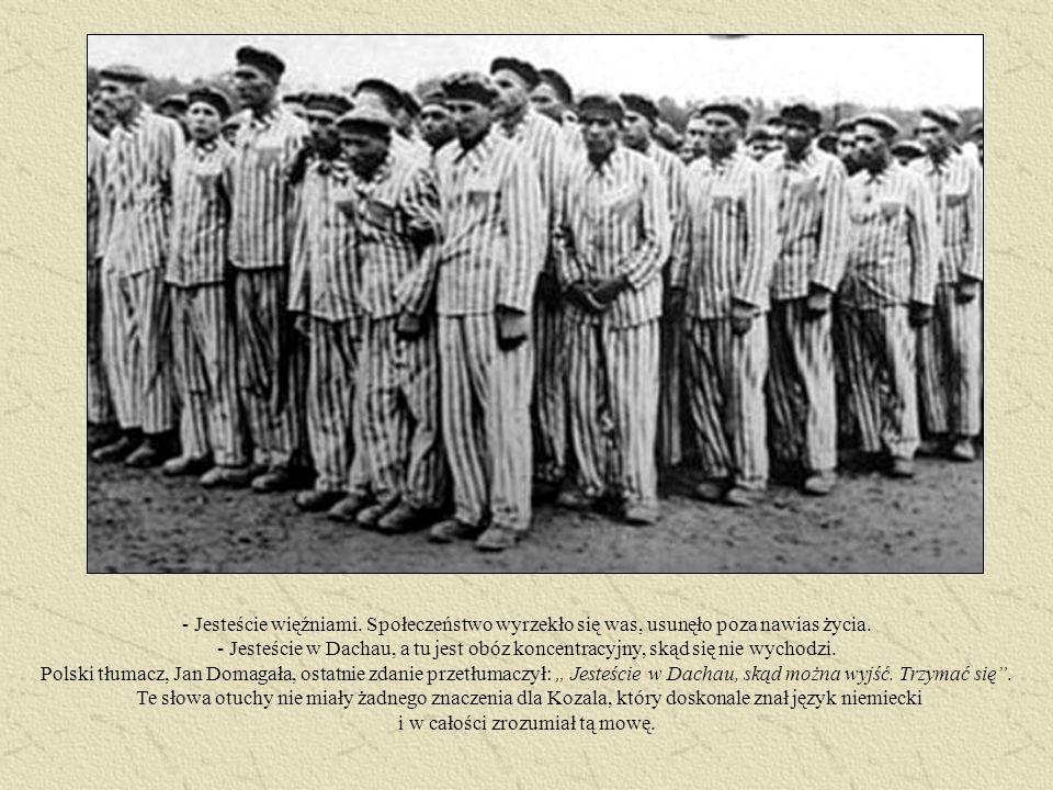 Jesteście więźniami. Społeczeństwo wyrzekło się was, usunęło poza nawias życia.