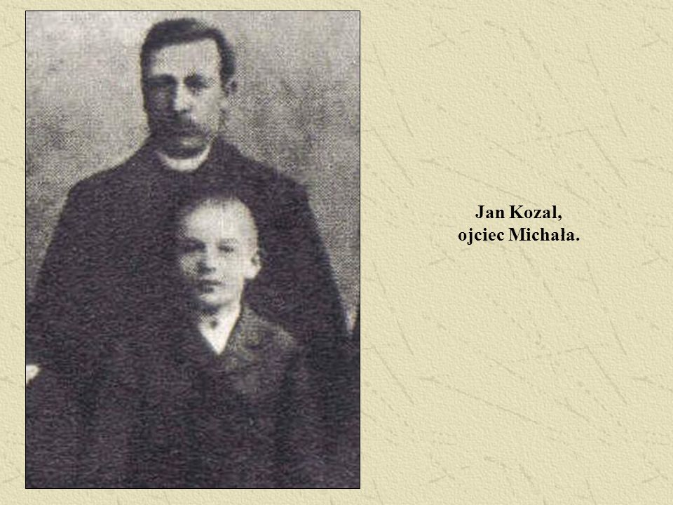 Jan Kozal, ojciec Michała.
