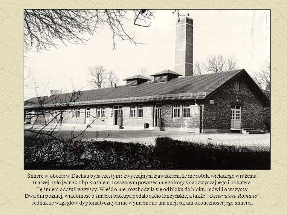 Śmierć w obozie w Dachau była częstym i zwyczajnym zjawiskiem, że nie robiła większego wrażenia.