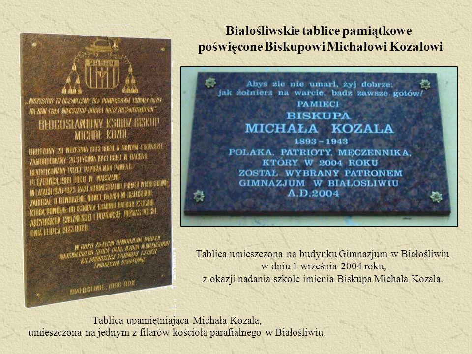 Białośliwskie tablice pamiątkowe poświęcone Biskupowi Michałowi Kozalowi