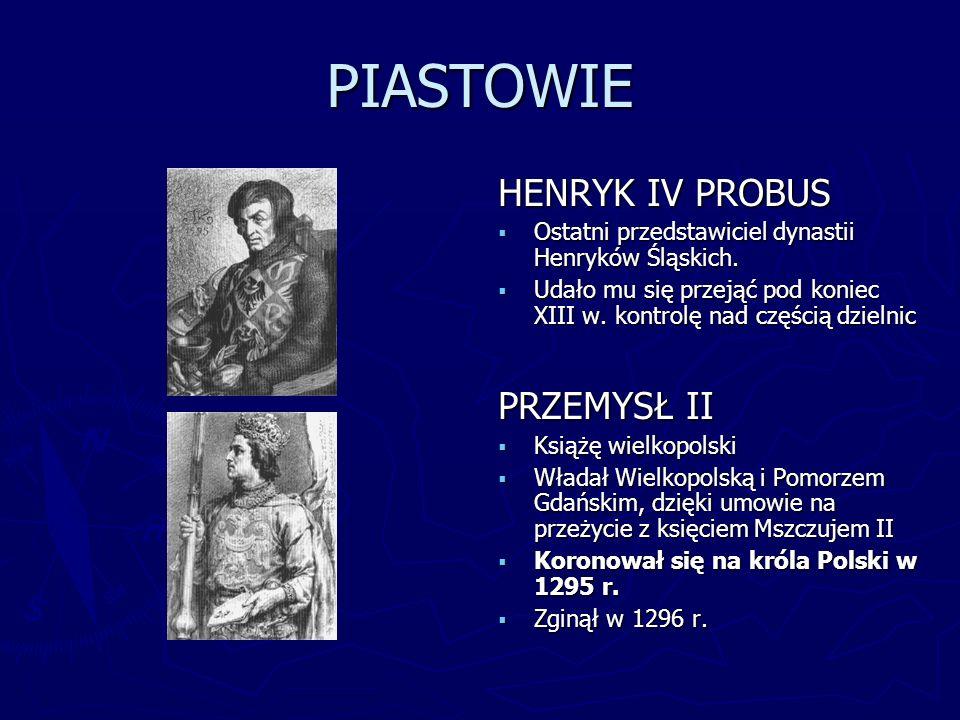 PIASTOWIE HENRYK IV PROBUS PRZEMYSŁ II