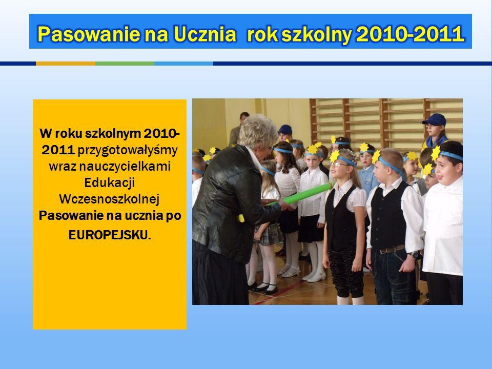 Pasowanie na Ucznia rok szkolny 2010-2011