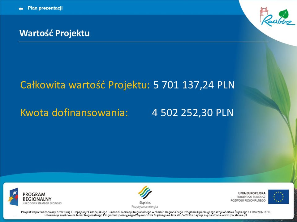 Całkowita wartość Projektu: 5 701 137,24 PLN