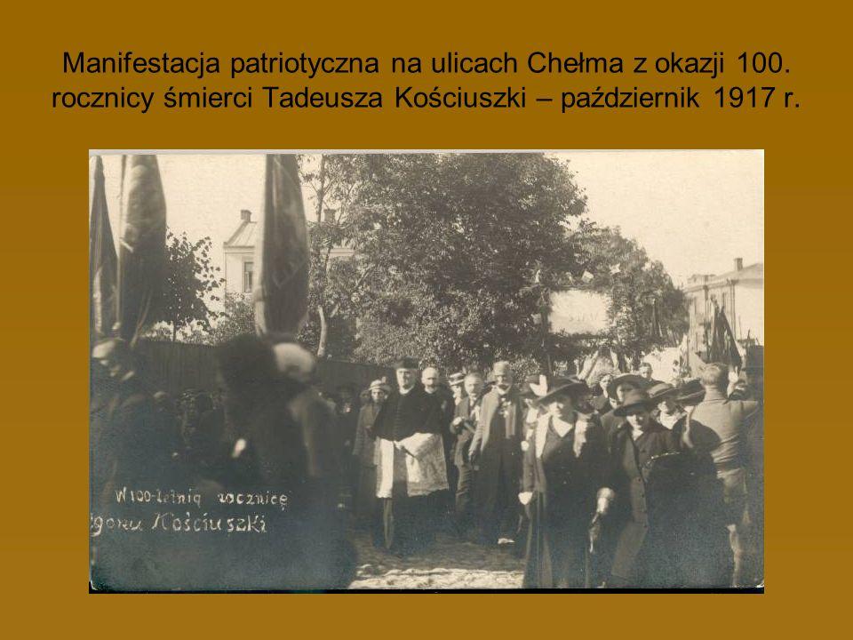 Manifestacja patriotyczna na ulicach Chełma z okazji 100