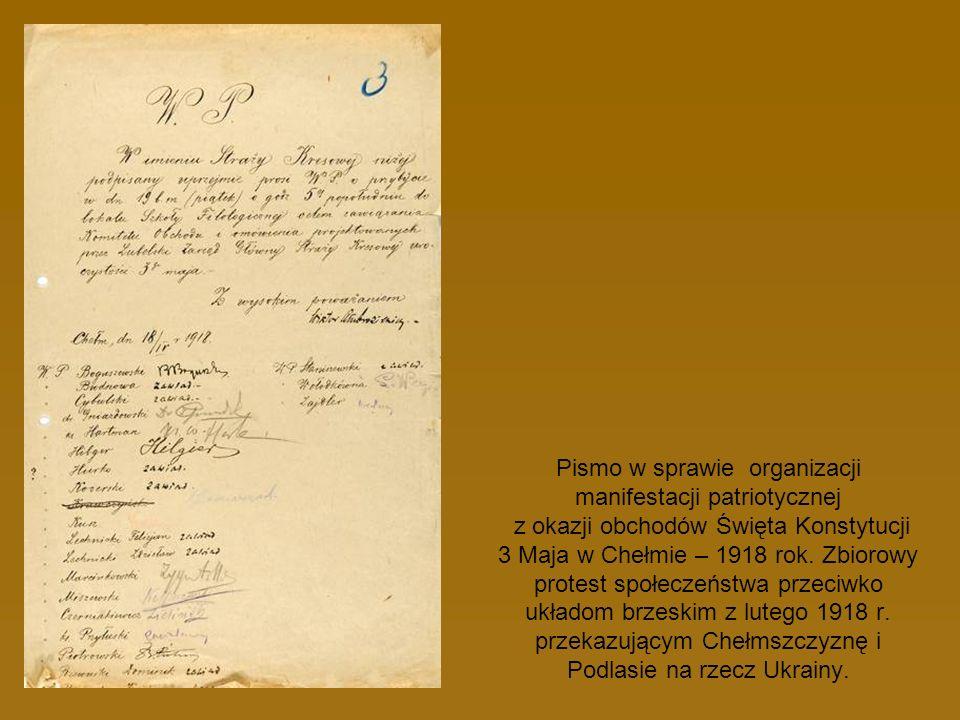 Pismo w sprawie organizacji manifestacji patriotycznej z okazji obchodów Święta Konstytucji 3 Maja w Chełmie – 1918 rok.
