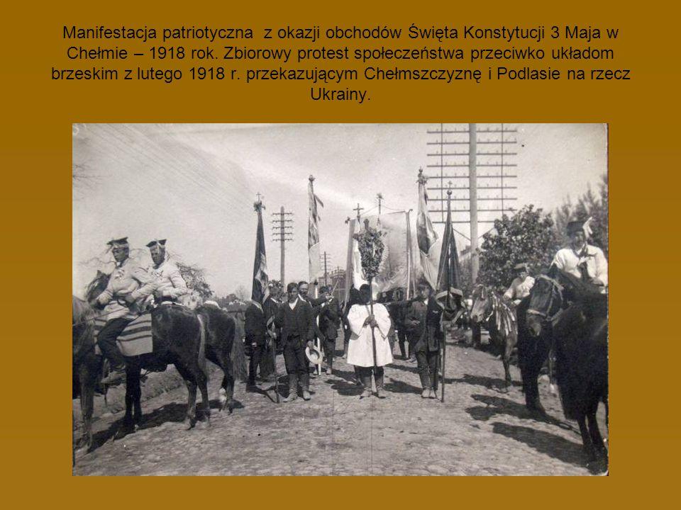 Manifestacja patriotyczna z okazji obchodów Święta Konstytucji 3 Maja w Chełmie – 1918 rok.