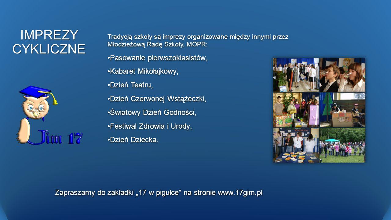 """Zapraszamy do zakładki """"17 w pigułce na stronie www.17gim.pl"""
