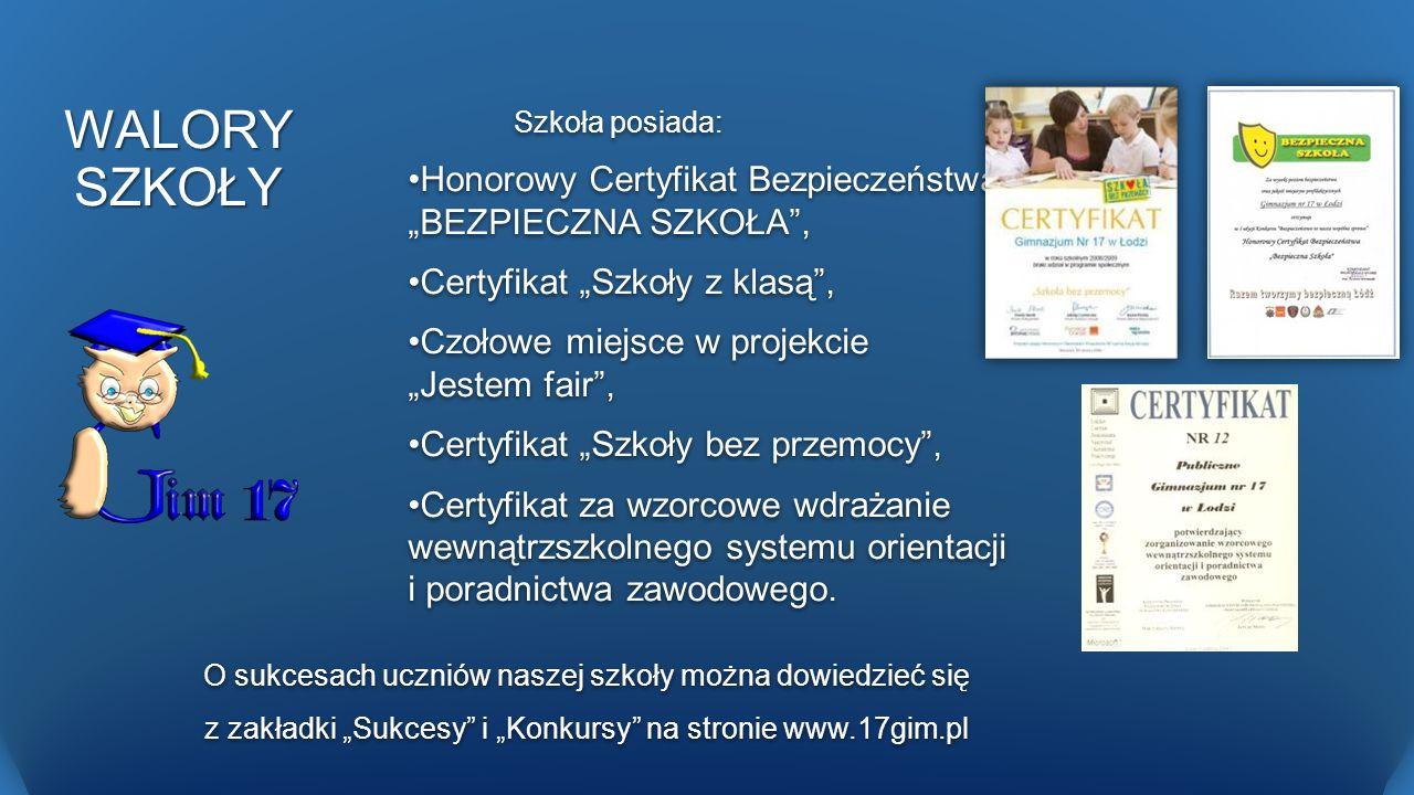 """WALORY SZKOŁY Honorowy Certyfikat Bezpieczeństwa """"BEZPIECZNA SZKOŁA ,"""