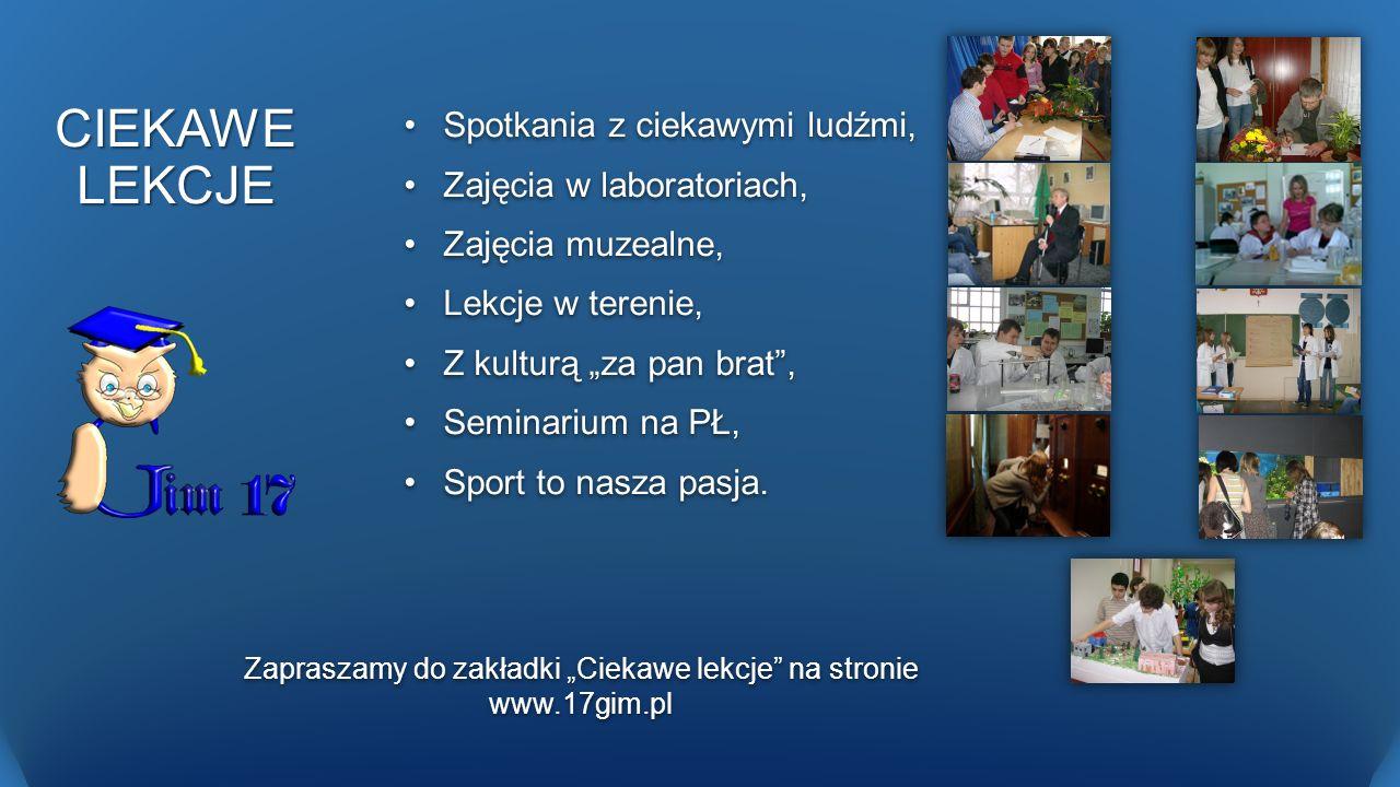 """Zapraszamy do zakładki """"Ciekawe lekcje na stronie www.17gim.pl"""