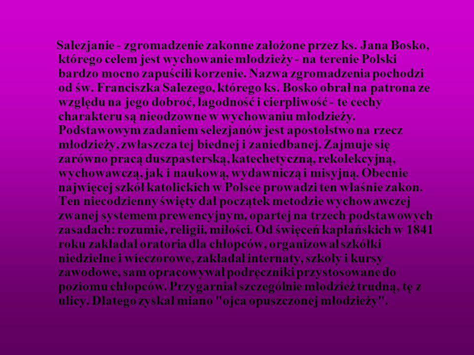 Salezjanie - zgromadzenie zakonne założone przez ks