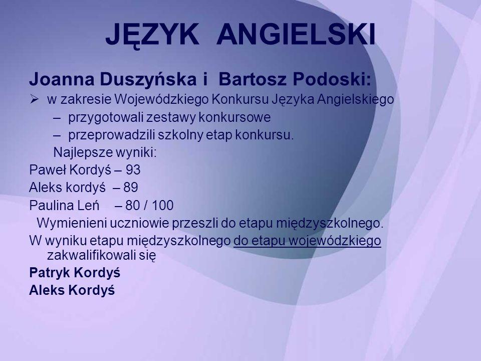 JĘZYK ANGIELSKI Joanna Duszyńska i Bartosz Podoski: