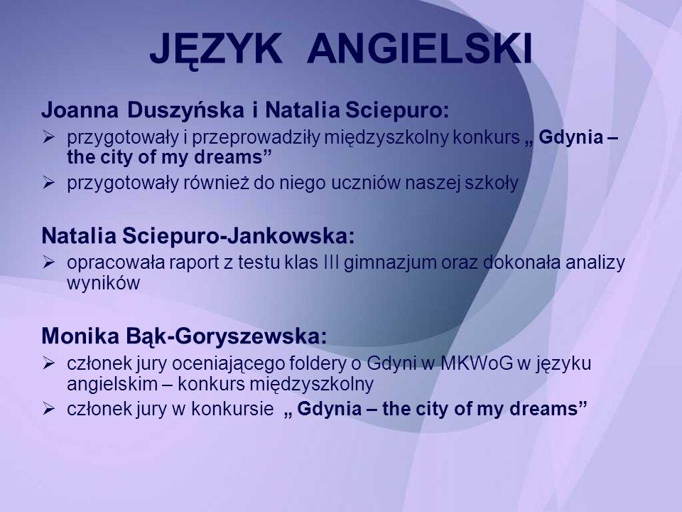 JĘZYK ANGIELSKI Joanna Duszyńska i Natalia Sciepuro: