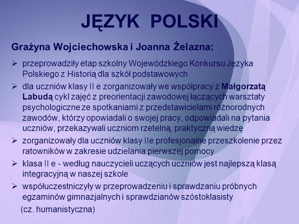 JĘZYK POLSKI Grażyna Wojciechowska i Joanna Żelazna: