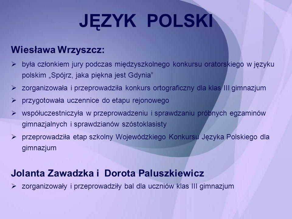 JĘZYK POLSKI Wiesława Wrzyszcz: