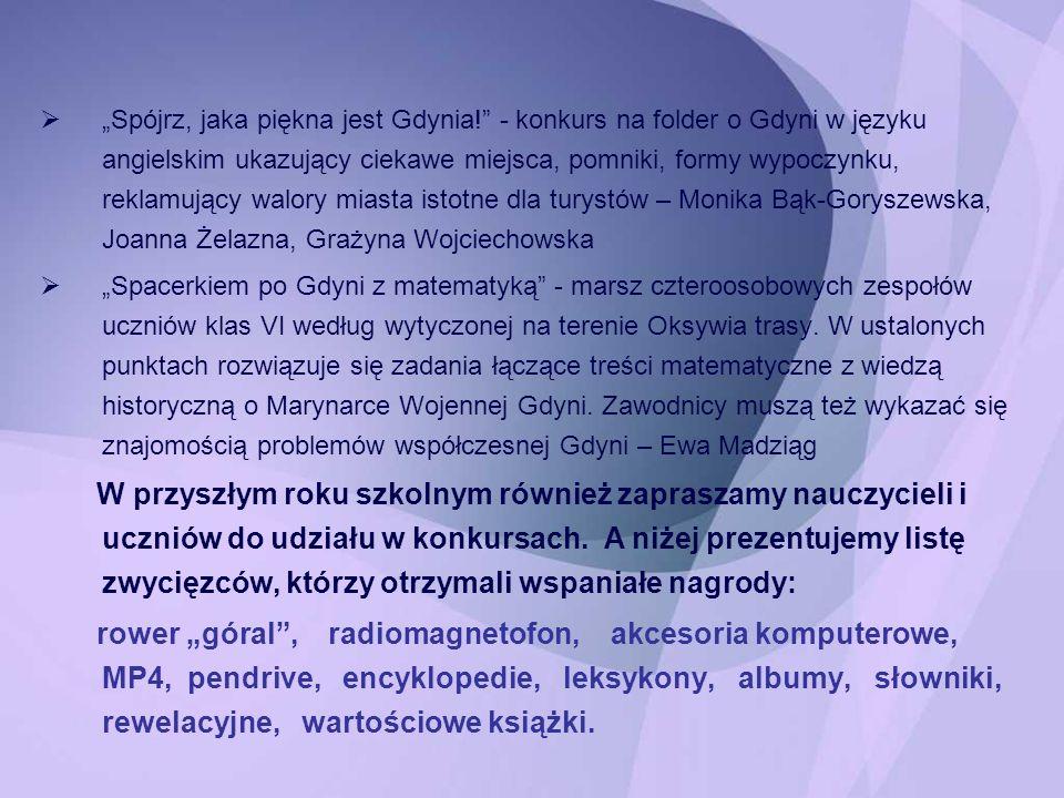 """""""Spójrz, jaka piękna jest Gdynia"""