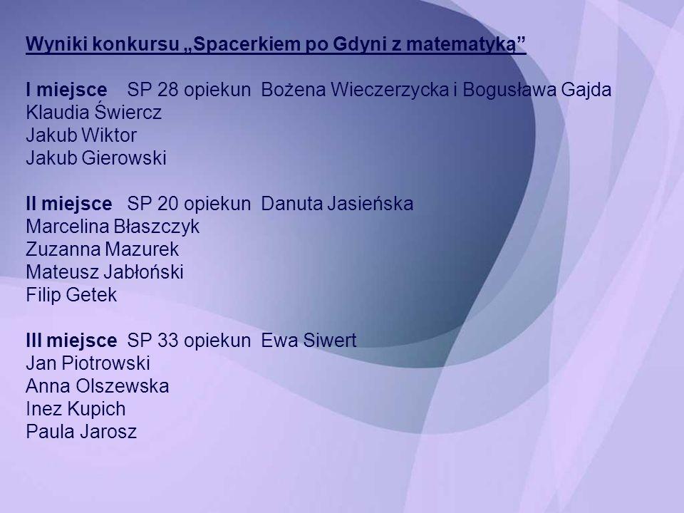 """Wyniki konkursu """"Spacerkiem po Gdyni z matematyką"""