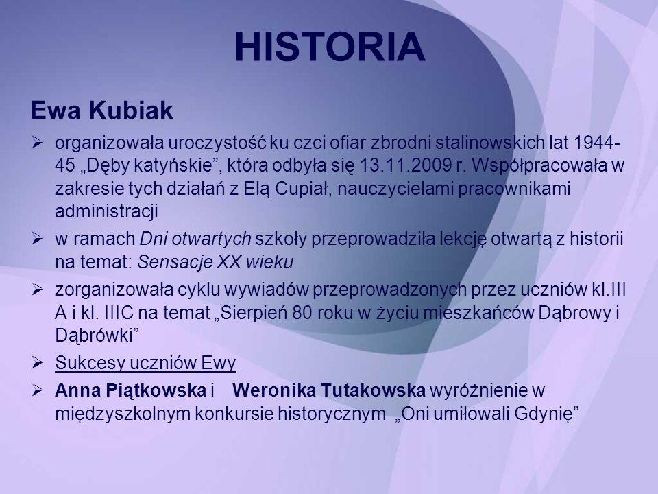 HISTORIA Ewa Kubiak.