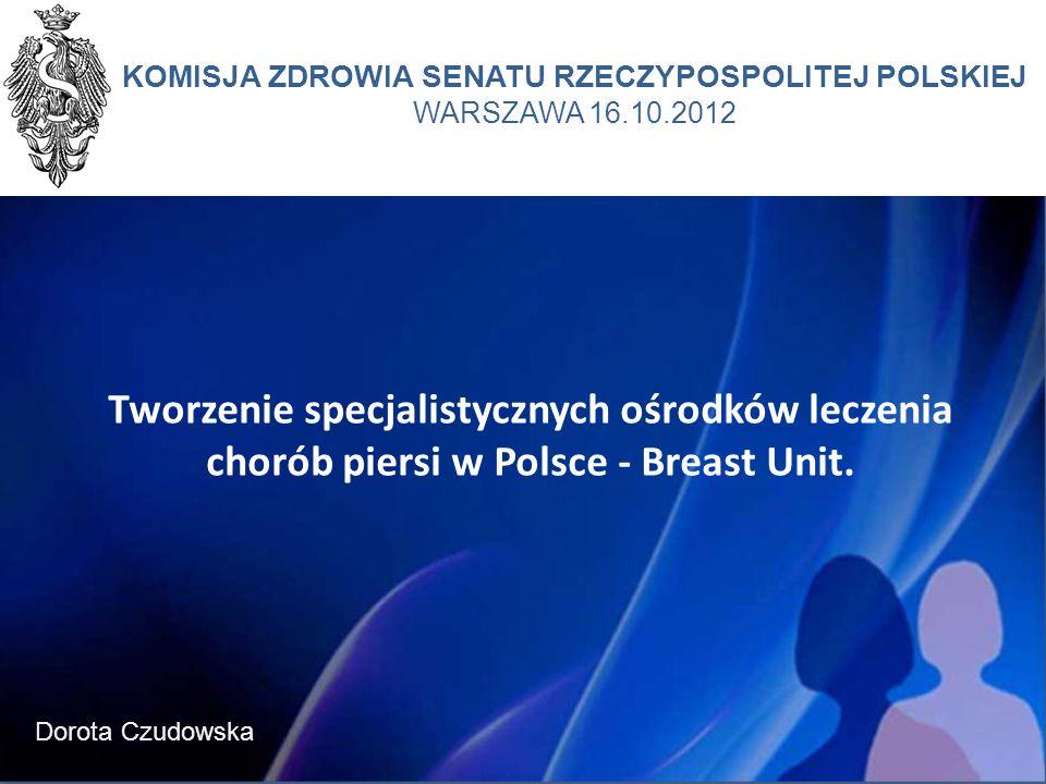 KOMISJA ZDROWIA SENATU RZECZYPOSPOLITEJ POLSKIEJ WARSZAWA 16.10.2012
