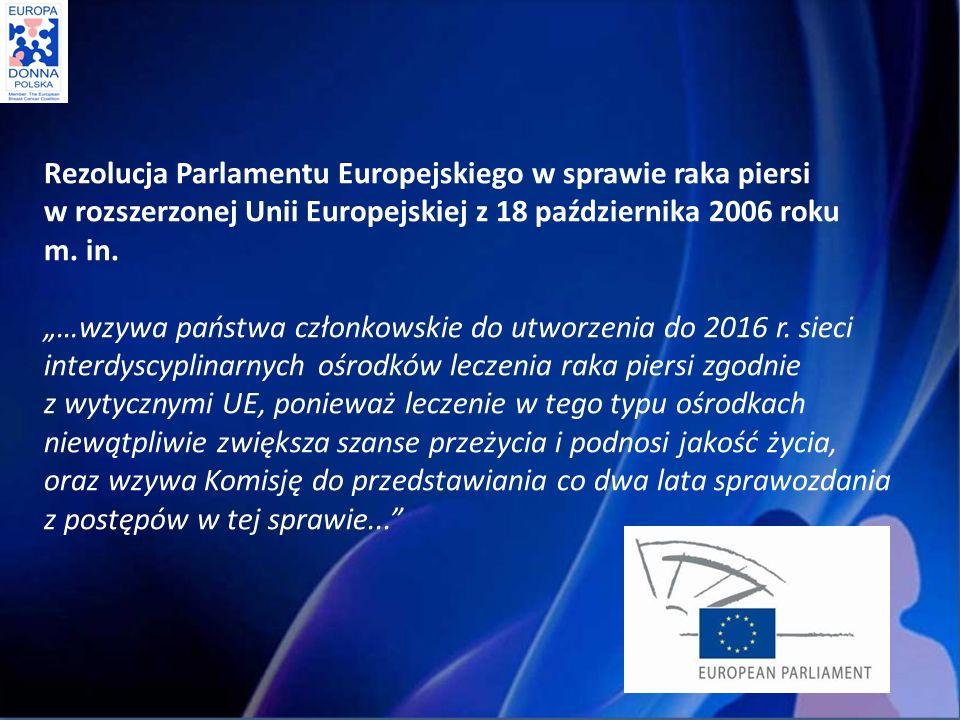 Rezolucja Parlamentu Europejskiego w sprawie raka piersi w rozszerzonej Unii Europejskiej z 18 października 2006 roku m. in.