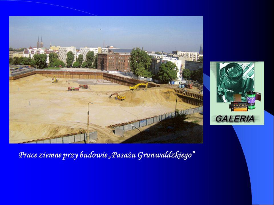 """Prace ziemne przy budowie """"Pasażu Grunwaldzkiego"""