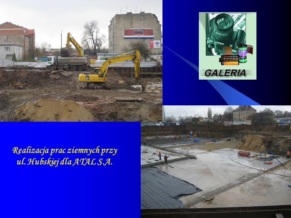Realizacja prac ziemnych przy ul. Hubskiej dla ATAL S.A.