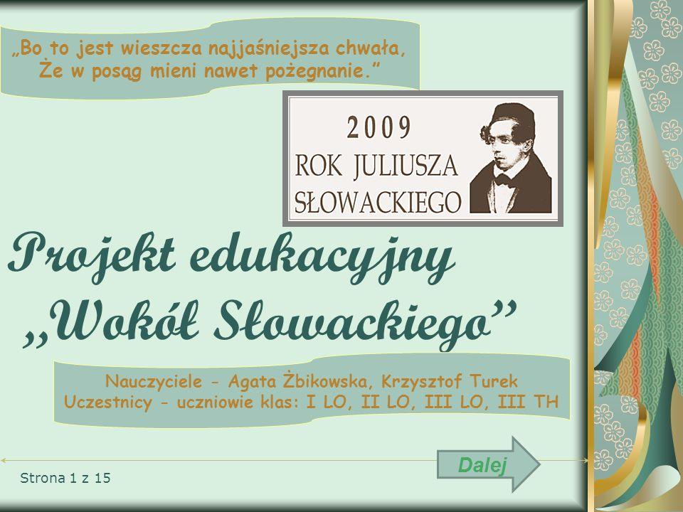 """Projekt edukacyjny """"Wokół Słowackiego"""
