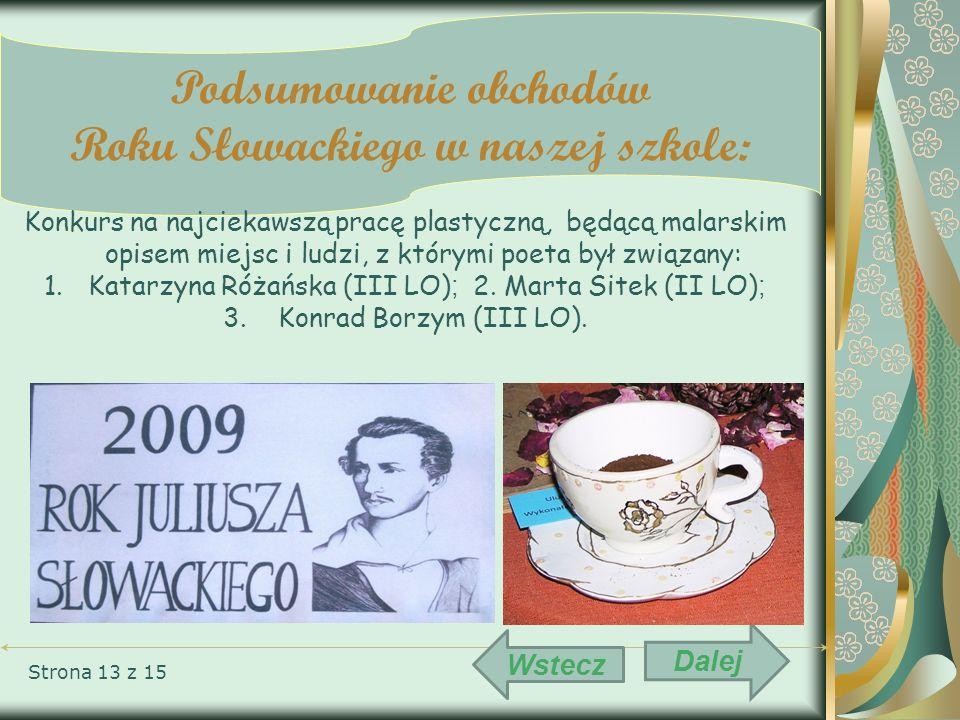 Podsumowanie obchodów Roku Słowackiego w naszej szkole: