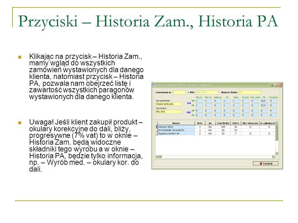 Przyciski – Historia Zam., Historia PA